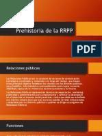 Pre Historia de La RRPP