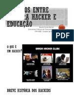 Diálogos entre Cultura Hacker e Educação