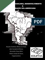 Economia Brasileira Desenvolvimento e Integração Sul Americana