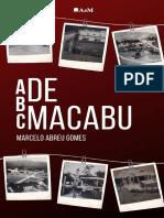ABC de Macabu - Dicionário de Topônimos, Histórias e Curiosidades de Conceição de Macabu 2ª Edição