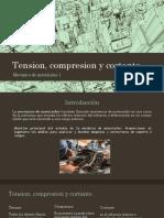 Tension, Compresion y Cortante