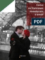 Como os franceses inventaram o amor