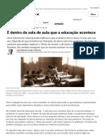 É dentro da sala de aula que a educação acontece | HuffPost Brasil