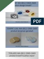 EKSKLUSIF WA 0812-5969-2669 produk design kreatif