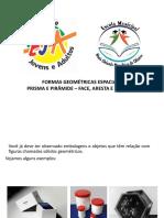 Formas Geométricas Espaciais Prisma e Pirâmide- Conceitos Iniciais_EJA