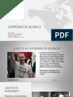 Análisis y Propuesta de Situación Relacionada Con La Sustentabilidad - Supremacía Blanca