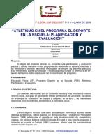 Atletismo en El Programa El Deporte en La Escuela. Planificacion y Evaluacion 2009