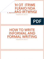 How to Write Formal & Informal Writing