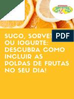 Suco, Sorvete Ou Iogurte_ Descubra Como Incluir as Polpas de Frutas No Seu Dia!