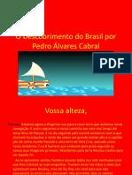 O Descobrimento Do Brasil Por Pedro Álvares Cabral