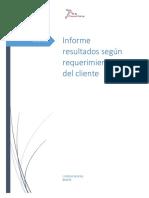 6. Informe de Resultados Según Requerimientos Del Cliente