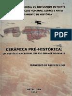 Cerâmica Pré-histórica-um Vestígio Ancestral Do Rio Grande Do Norte