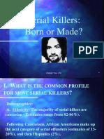 Serial Killers BornOrMade