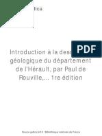 Introduction à La Description Géologique Du Département de l'Hérault, Par Paul de Rouville,... 1re Édition