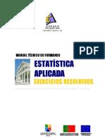 Estatística Aplicada - Exercícos Resolvidos