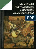 Michel Mollat. Pobres, humildes y Miserables en la Edad Media.pdf