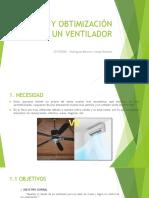 Diseño y Obtimización de Un Ventilador