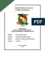 MONOGRAFÍA CASO DE CORRUPCIÓN DENTRO EL  FONDO DE DESARROLLO INDÍGENA BOLIVIA