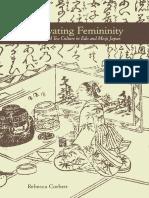 Cultivating Femininity,  by Rebecca Corbett