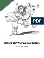 Dwarf Brawl
