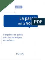 La parole est à vous ! S'exprimer en public avec les techniques des acteurs-Dunod (2015).pdf