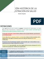 Definición e Historia de La Administración