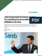 ¿Han Funcionado Los Bancos Malos_ Un Remedio Pero No La Solución Definitiva a La Crisis _ Economía _ EL PAÍS
