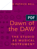 Dawn of the DAW_ The Studio as Musical Instrument.pdf