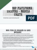 Workshop Plataforma Sucupira-Módulo Coleta