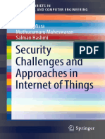 SpringerBriefs in Electrical and Computer Engineering Sridipta Misra Muthucumaru Maheswaran Salman Hashmi Auth. Security Challenges and Approaches in Internet of Things 2017 Springer International Publish (1)