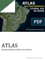 Atlas Socioeconômico Litoral Sul Da Bahia