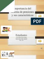 Importancia del sistema de pensiones y sus características.pptx