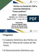Peticionamento Eletrônico e Cadastros Eletrônicos - palestra 15-08-2018 - APEJESP - FECAP.pdf