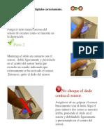 Paso 1. Paso 2. No choque el dedo contra el sensor. Ponga el dedo índice encima del sensor de escaneo como se muestra en la ilustración..pdf