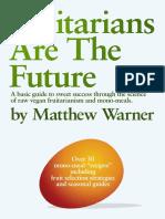 Fruitarians are the future