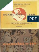 Vdocuments.mx Guardioes Do Ser de Eckhart Tolle