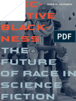 Carrington Speculative Blackness the Future of Race in Science Fiction