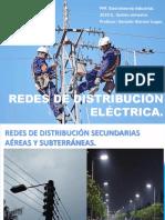Redes de Distribucion Secundarias Aereas y Subterránea.