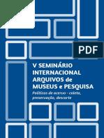 anais_V_seminario_Internacional_Arquivos_Museus_Pesquisa.pdf