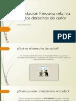 Legislación Peruana Relativa a Los Derechos de Autor