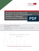 (Documentos de Trabajo - 1) Luis Fernando Pérez Hurtado - El Sistema de Enseñanza Del Derecho y Acceso a Las Profesiones Jurídicas en Alemania_ Lecciones Para El Debate en México-Centro de Estudios So