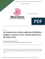 La Violencia en Ciertas Regiones de México Obliga a Muchos a Huir_ Crecen Peticiones de Asilo en EU Observatorio de Legislación Y Política Migratoria