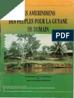 Les Amerindiens Despeuples Pour La Guyane de Demain