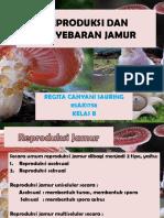 Regita Cahyani Reproduksi Dan Penyebaran Jamur
