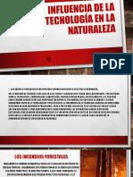Influencia de la tecnología en la naturaleza.pptx