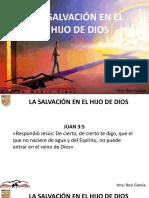 La Salvacion en El Hijo de Dios