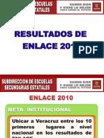 RESULTADOS ENLACE 2010