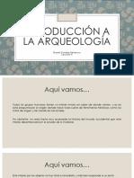 Introducción a La Arqueología Clase 4