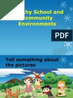 Healthy School and Community Environmnet