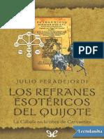 Los Refranes Esotericos Del Quijote - Julio Peradejordi